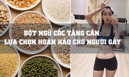 bột ngũ cốc tăng cân