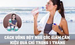 cách uống bột ngũ cốc giảm cân