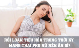 rối loạn tiêu hoá khi mang thai